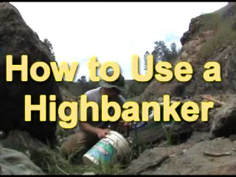 How To Use a Highbanker to Find Big Gold Nuggets!
