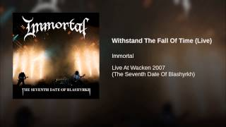 Withstand The Fall Of Time (Live)