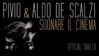 Pivio & Aldo De Scalzi - Suonare il Cinema | Official DVD Trailer