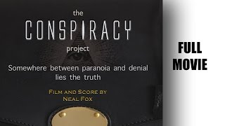 The CONSPIRACY Project - FULL MOVIE
