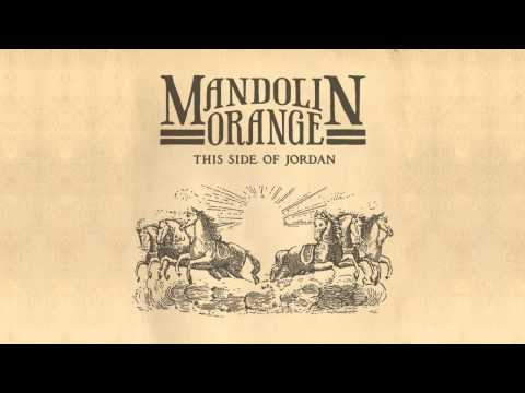 Mandolin Orange - The Doorman Live