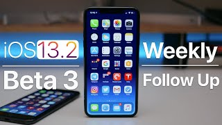 iOS 13.2 Beta 3 - Follow Up