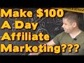 How To Make $100 a Day Online Or More Lazy Simple Affiliate Plan