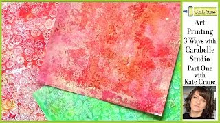 Art Printing 3 Ways with Carabelle and Gel Press Part 1 with Kate Crane