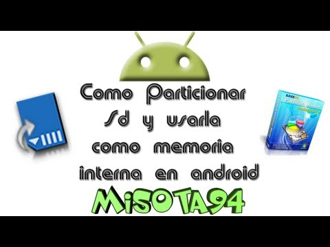 Como Particionar Sd y usarla como memoria interna en Android