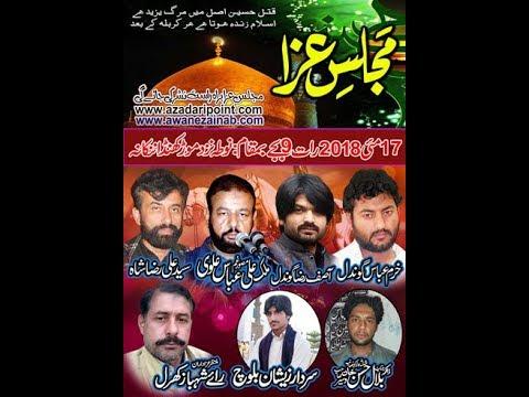 Live Majlis 17 may 2018 Nota niza morah khunda nankana shab