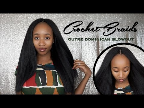 How to: Knotless Outre Dominican Blowout Straight Crochet Braids   + Pros. & Cons