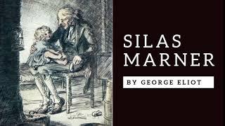 Silas Marner By George Eliot - Complete Audiobook (Unabridged & Navigable)