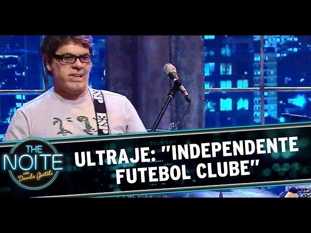 "The Noite (24/10/14) - Ultraje a Rigor toca 'Independente Futebol Clube"""