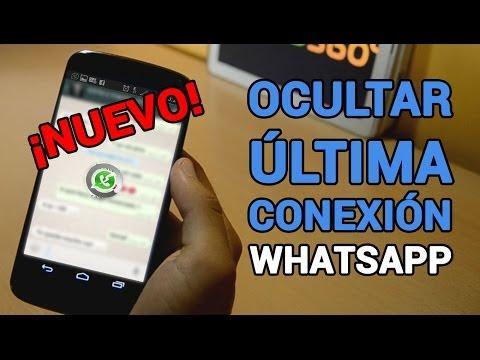 Cómo ocultar última conexión en Whatsapp | FUNCIONA 2014