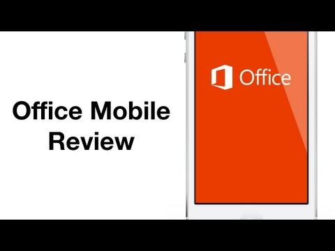 Review: Office Mobile for Office 365 Subscribers