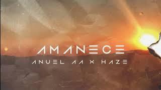 Anuel Aa Haze Amanece Audio Oficial