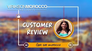 Words of Joy for Morocco Holidays - A Happy Customer Sharing Her Experience