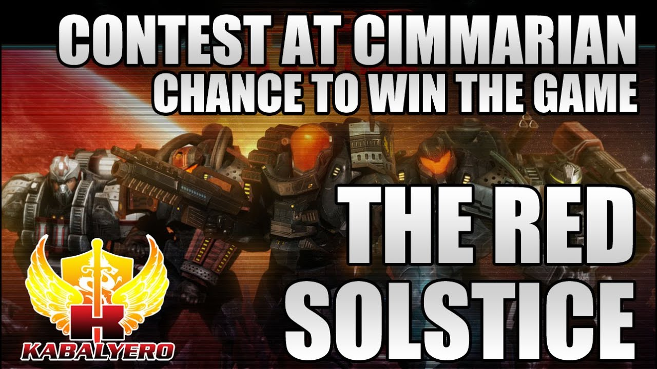 The Red Solstice Contest In Cimmarian, Chance To Win The Game For FREE
