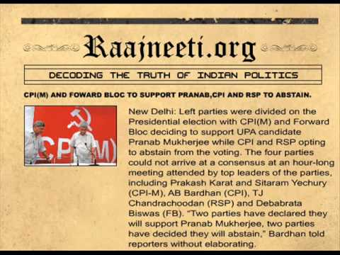 CPI(M) AND FOWARD BLOC TO SUPPORT PRANAB,CPI AND RSP TO ABSTAIN.