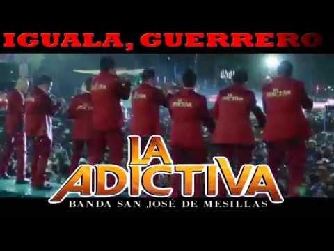 VIDEO SPOT - ADICTIVA BANDA SAN JOSE DE MESILLAS, DESTRUCTORES Y MAS - IGUALA, GUERRERO 16/MAY/15