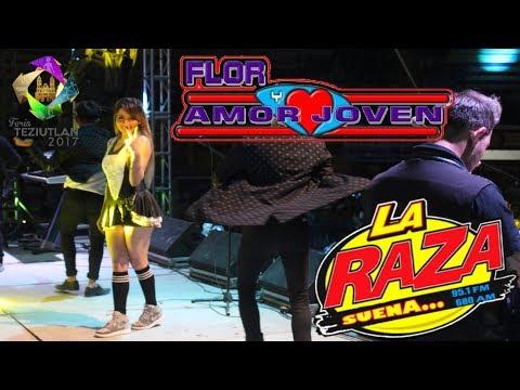 Flor y Amor Joven, Feria Teziutlán 2017 (Aniversario de La Raza Suena 95.1 FM)