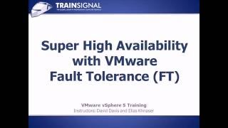Super High Availability with VMware Fault Tolerance (FT) - Lesson25