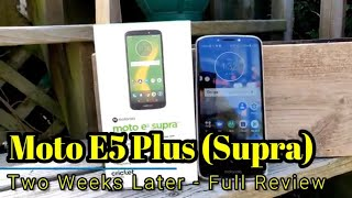 Moto E5 Plus (Supra) - Full Review  - Two Weeks Later
