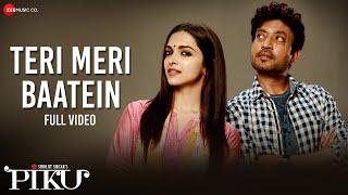 download lagu Teri Meri Baatein - Full   Piku  gratis