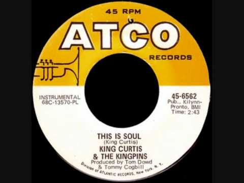 King Curtis & The Kingpins ~ This Is Soul