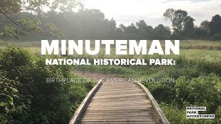 Minuteman National Historical Park: Birthplace of the American Revolution