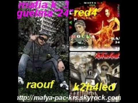 "mafia k3-intro calama moderne.rap guelma ""24"" khaled""k2h"" ft reda""maya"".wmv(Pour nos frères )"