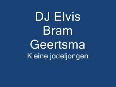 DJ Elvis ( Bram Geertsma ) - Kleine jodeljongen