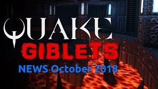 Quake Giblets: Quake News October 2018