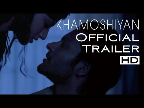 Khamoshiyan - Silences Have Secrets:uncensored Trailer | Ali Fazal, Gurmeet Choudhary,sapna Pabbi video