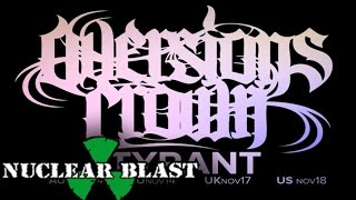 AVERSIONS CROWN - The Glass Sentient (OFFICIAL LYRIC VIDEO)