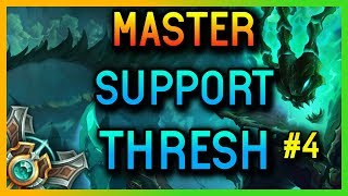 MASTER SUPPORT THRESH SEASON 8 #4 - League of Legends