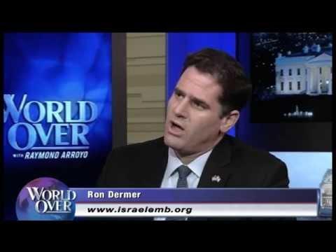 World Over - 2014--01-15 – Jihad & the Jewish community, Israeli Amb Ron Dermer with Raymond Arroyo
