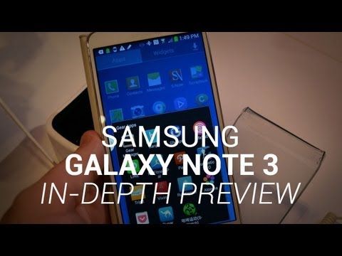 Samsung Galaxy Note 3 In-Depth Preview