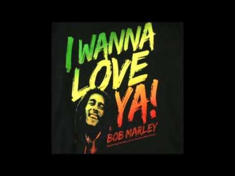 I Wanna Love You  Bob Marley StapBassRemix