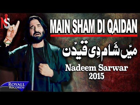 Nadeem Sarwar | Main Sham Di Qaidan (punjabi) | 2014 video