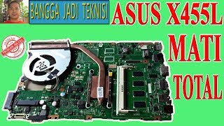 Asus X454Y Mati Total / Repair Laptop X455YI REV. 2.0 Dead