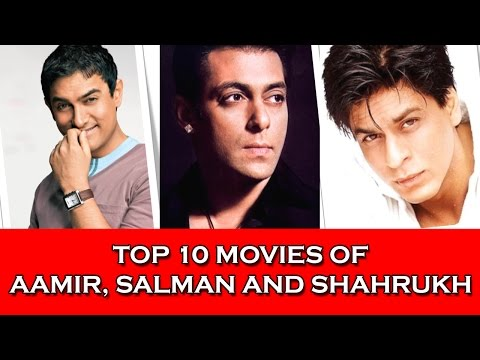 Top 10 Movies Of Aamir Khan, Salman Khan And Shahrukh Khan