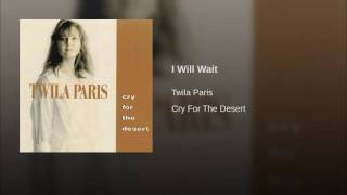 Watch Twila Paris I Will Wait video