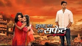 Ishq Ka Rang Safed   24th August 2016   Full Uncut   Episode   On Location