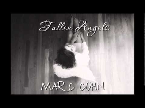 Marc Cohn - Fallen Angels
