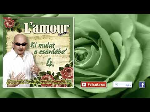 L'amour -  Túl a Tiszán faragnak az ácsok mix - Lakodalmas, mulatós dalok