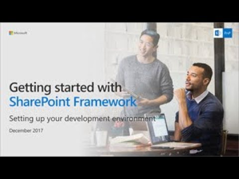 SharePoint Framework Tutorial - Setting up your development environment