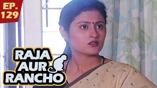 Raja Aur Rancho | Episode 129 l 90's Popular Hindi Detective TV Series