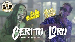 Cover Lagu - CERITO LORO - HERY RECEH  FEAT SELIN RIMESU     COVER  FESTIVAL SUARA KERAKYATAN