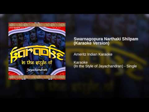 Swarnagopura Narthaki Shilpam (karaoke Version) video