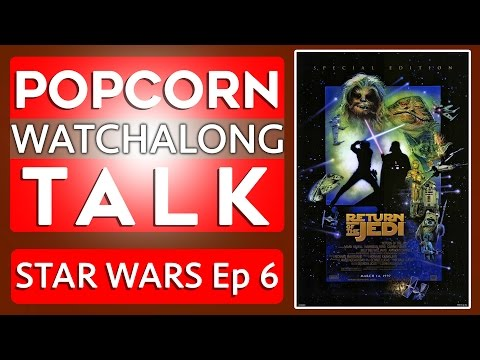 Star Wars Episode 6: Return Of The Jedi - Watchalong | Jedi Alliance!
