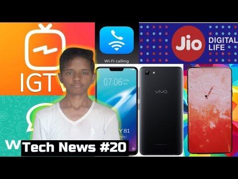 Tech News #20 - Instagram IGTV, WhatsApp Calling, Galaxy S10, Jio Plan, vivo Y81, WiFi Calling