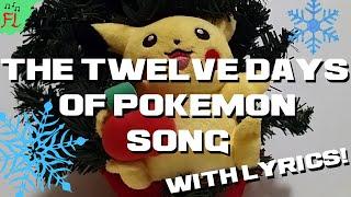 The Twelve Days of Pokemon Song (Twelve Days of Christmas Parody)