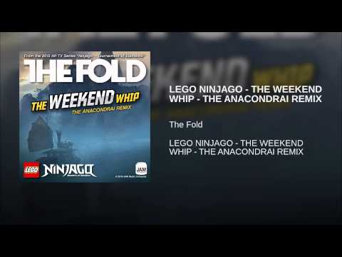 LEGO NINJAGO - THE WEEKEND WHIP - THE ANACONDRAI REMIX